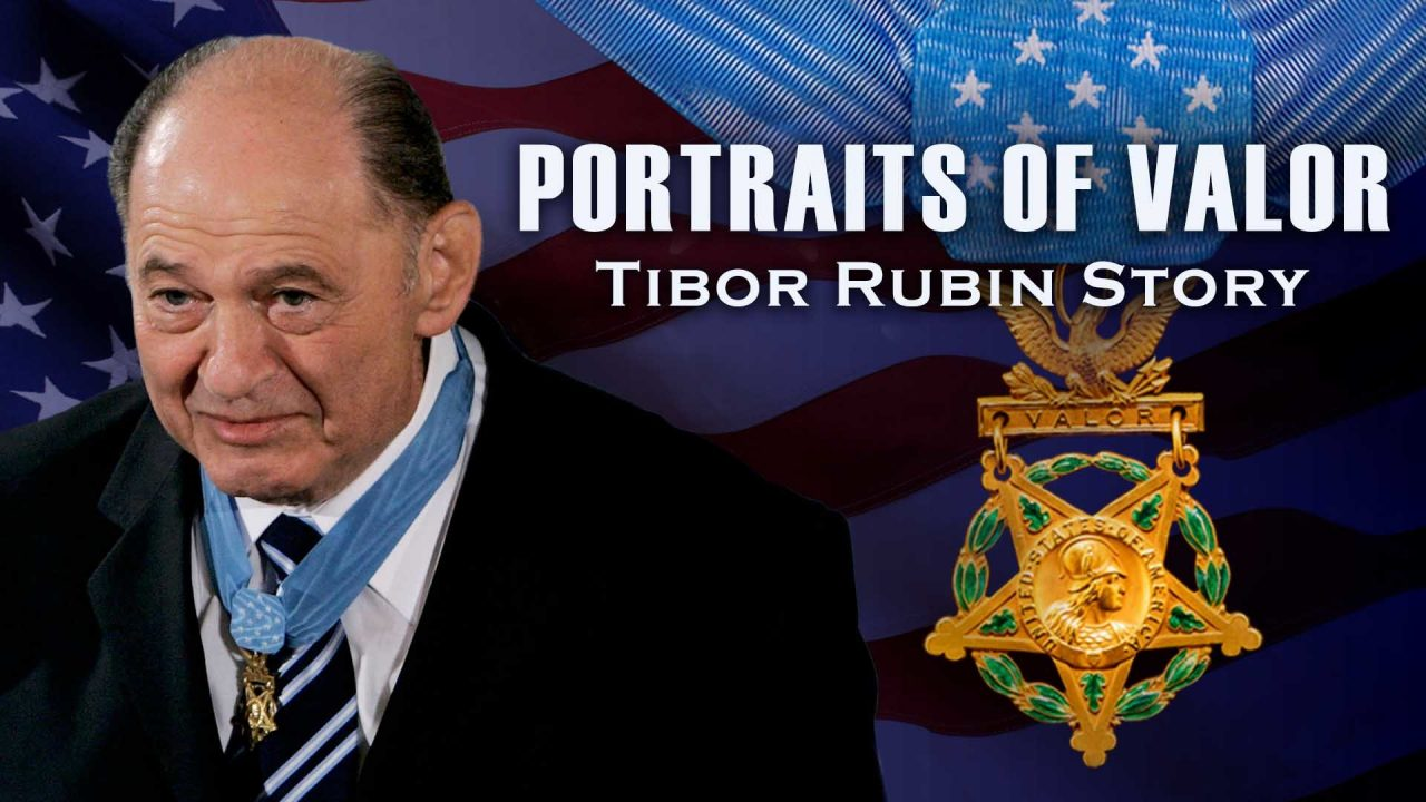 Portraits Of Valor – Tibor Rubin Story
