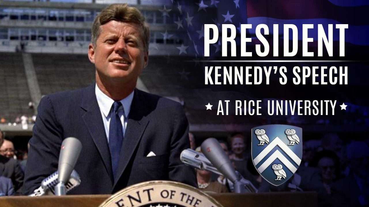 President Kennedy's Speech At Rice University