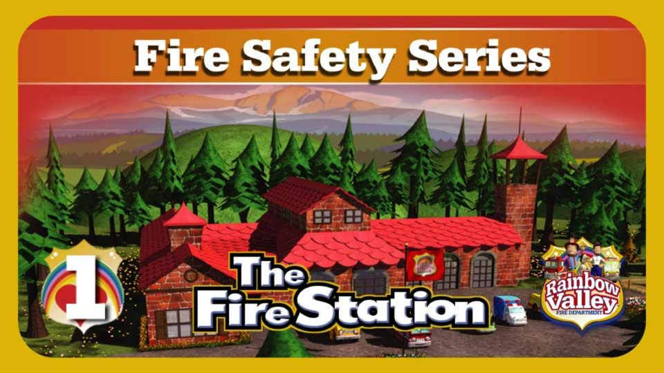 Rainbow Valley Fire Department – Episode 1: The Fire Station