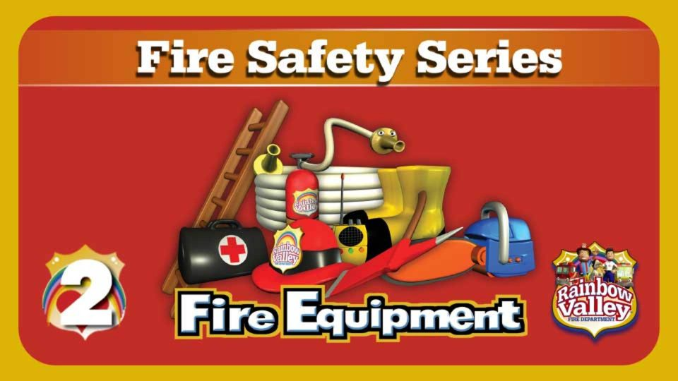 Rainbow Valley Fire Department – Episode 2: Fire Equipment