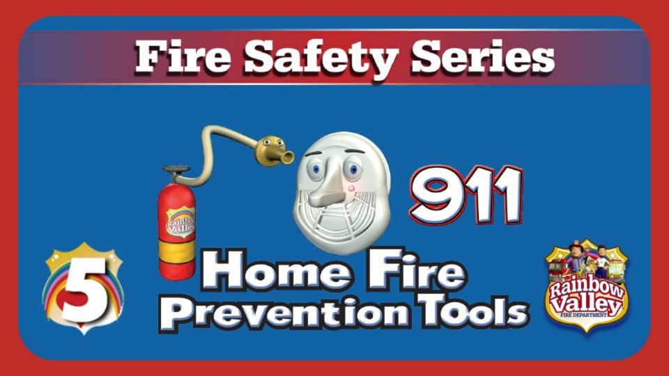 Rainbow Valley Fire Department – Episode 5: Home Fire Safety Tools