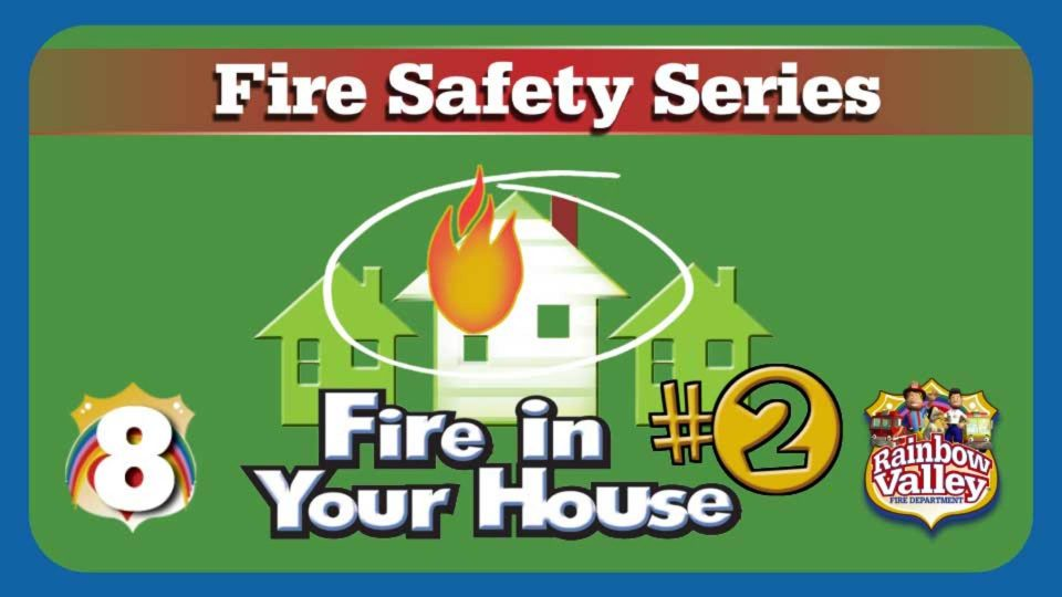 Rainbow Valley Fire Department – Episode 8: Fire In Your House (Part Two)