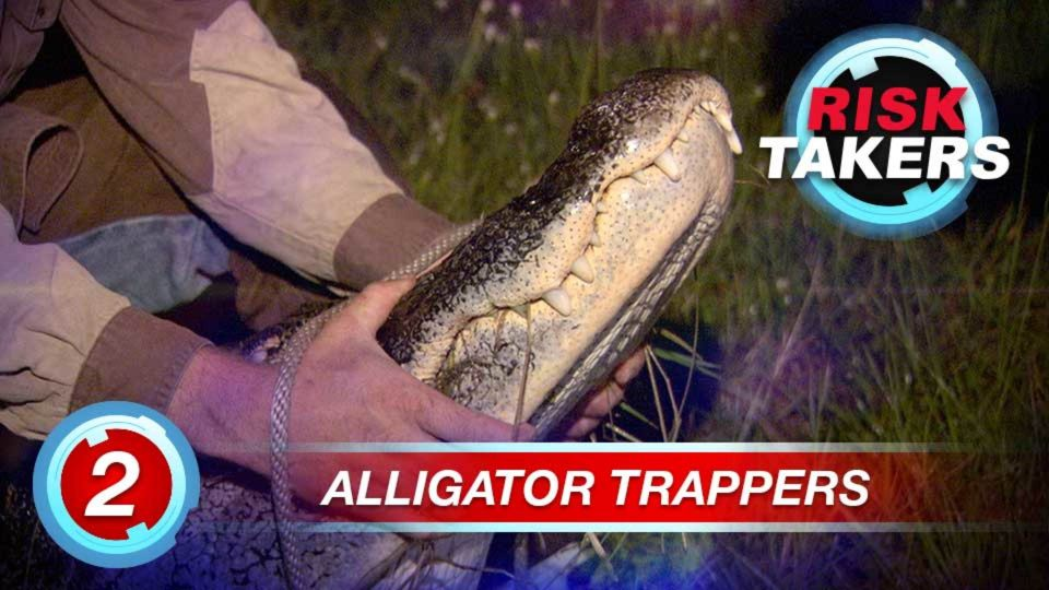 Risk Takers – Season 1 – Episode 2: Alligator Trappers