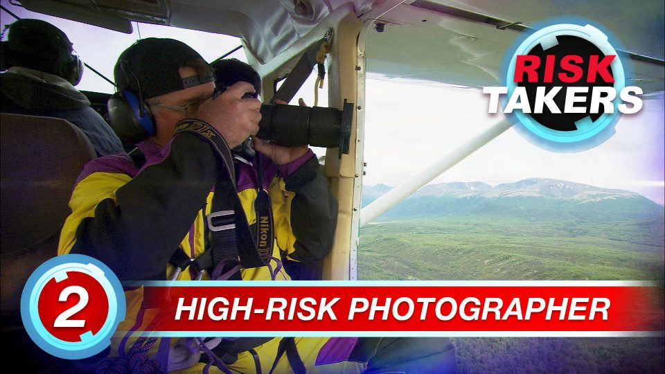 Risk Takers – Season 2 – Episode 2: High Risk Photographer