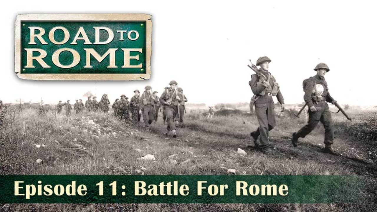Road To Rome – Episode 11: Battle For Rome