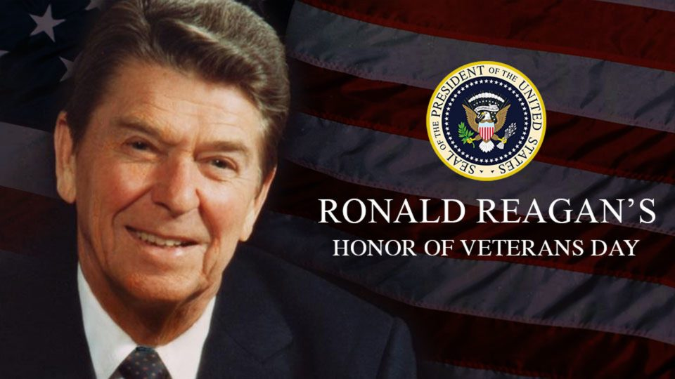 Ronald Reagan's Honor of Veterans Day