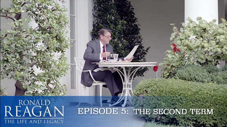 Ronald Reagan – The Life And Legacy – Episode 5: The Second Term