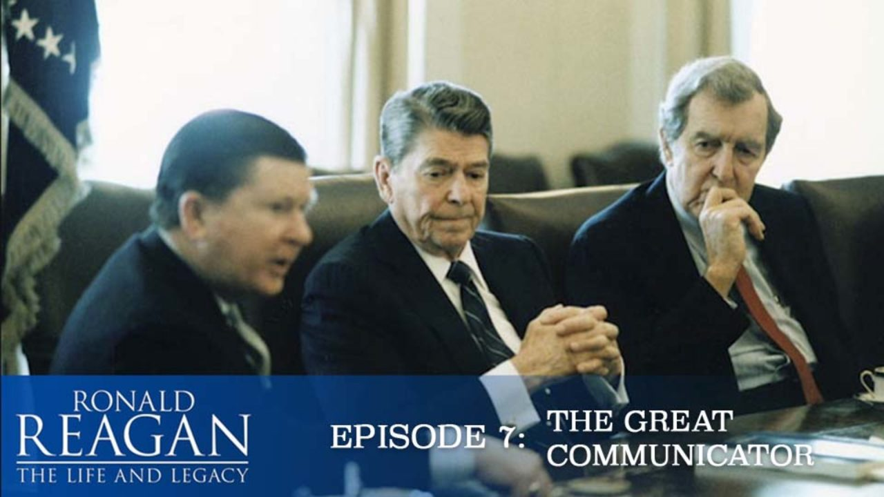 Ronald Reagan – The Life And Legacy – Episode 7: The Great Communicator