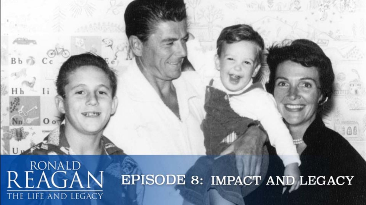 Ronald Reagan – The Life And Legacy – Episode 8: Impact And Legacy