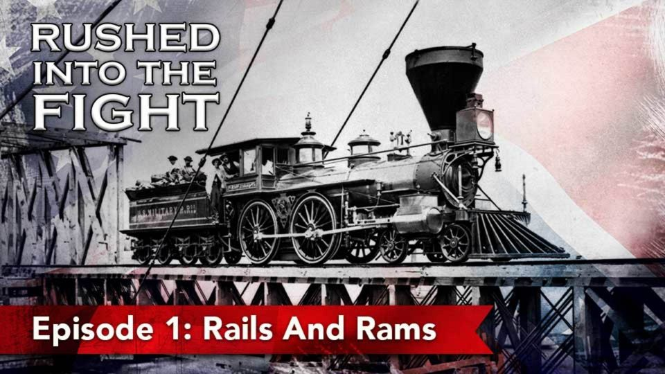 Rushed Into The Fight – Episode 1: Rails And Rams