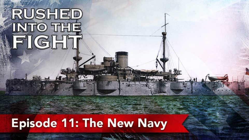 Rushed Into The Fight – Episode 11: The New Navy