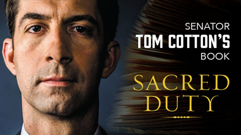 Senator Tom Cotton and His Book 'Sacred Duty'