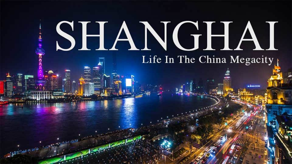 Shanghai – Life In The China Megacity