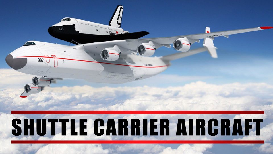 Shuttle Carrier Aircraft