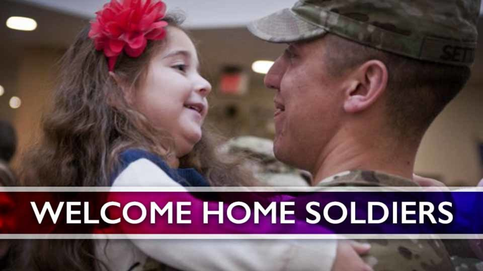 Welcome Home Soldiers!