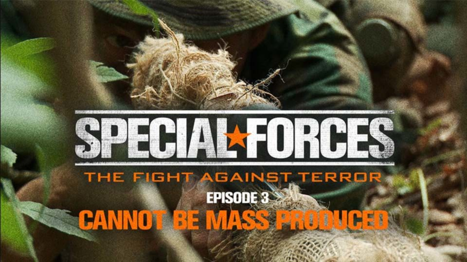Special Forces – Fight Against Terror – Episode 3: Cannot Be Mass Produced