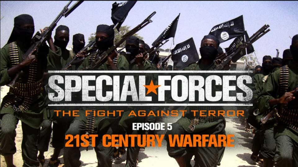Special Forces – Fight Against Terror – Episode 5: 21st Century Warfare