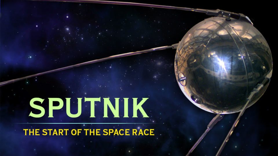 Sputnik – The Start of the Space Race
