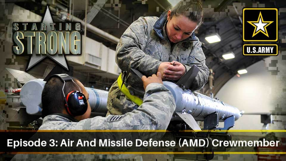 Starting Strong – Season 1- Episode 3: Air And Missile Defense (AMD) Crewmember