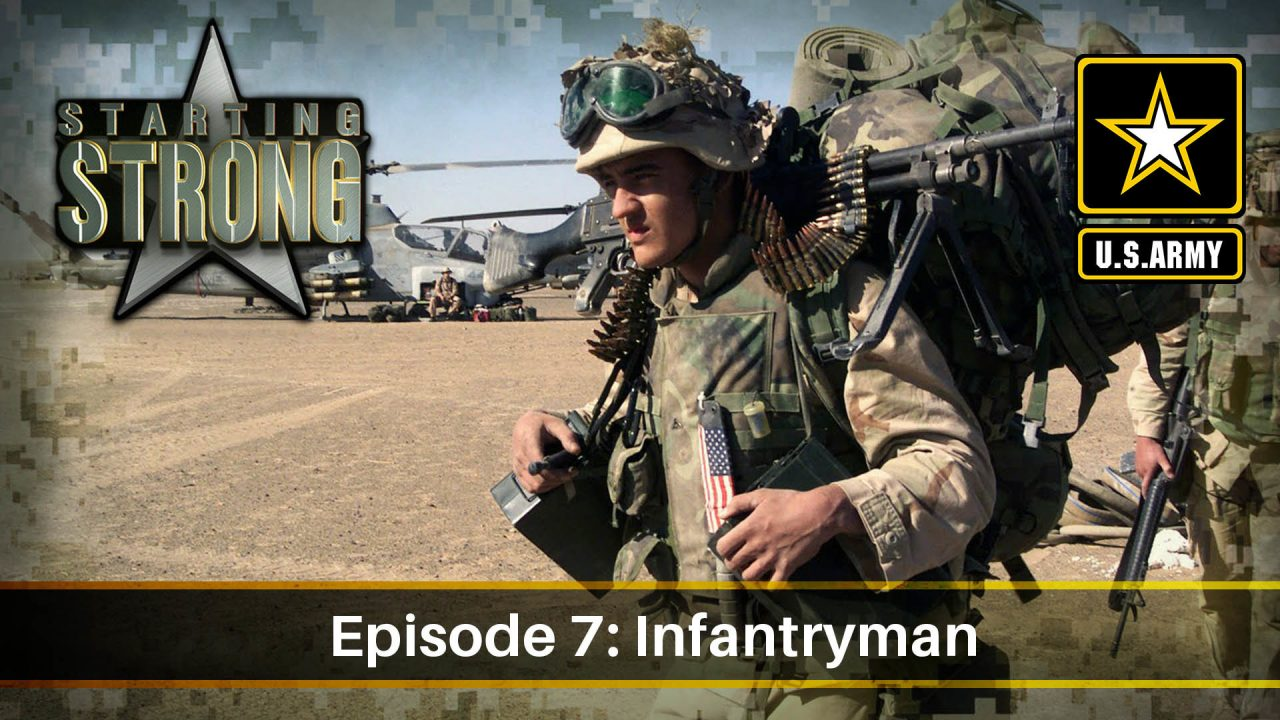 Starting Strong – Season 1- Episode 7: Infantryman