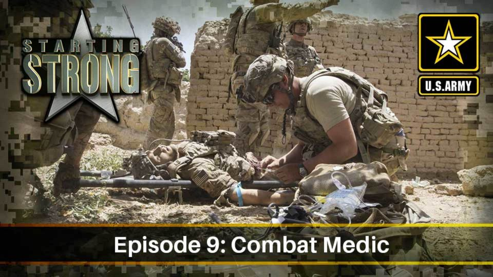 Starting Strong – Season 1- Episode 9: Combat Medic
