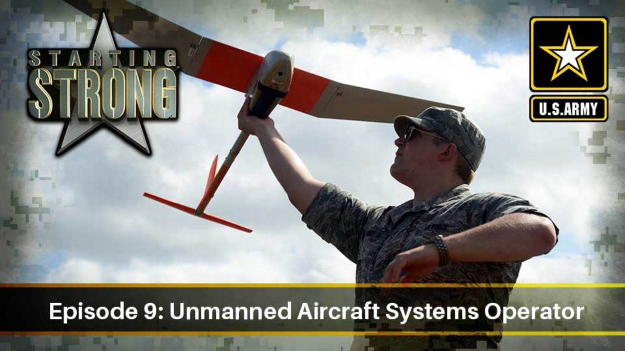 Starting Strong – Season 2 – Episode 9: Unmanned Aircraft Systems Operator