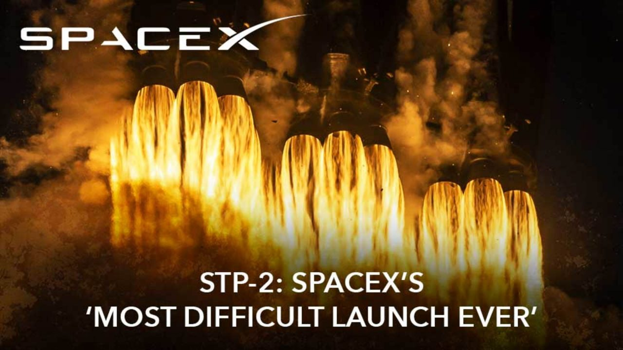 STP-2: SpaceX's 'Most Difficult Launch Ever'