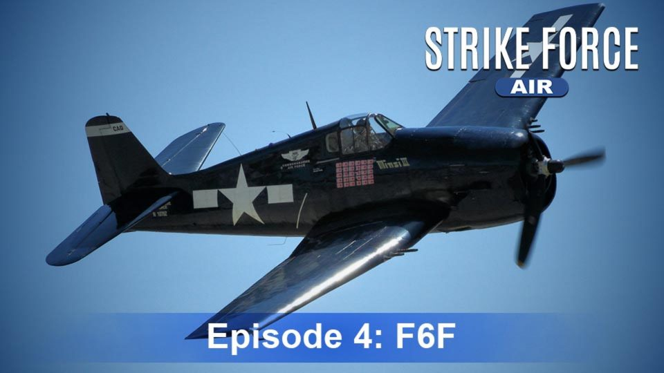 Strike Force – Air – Episode 4: F6F