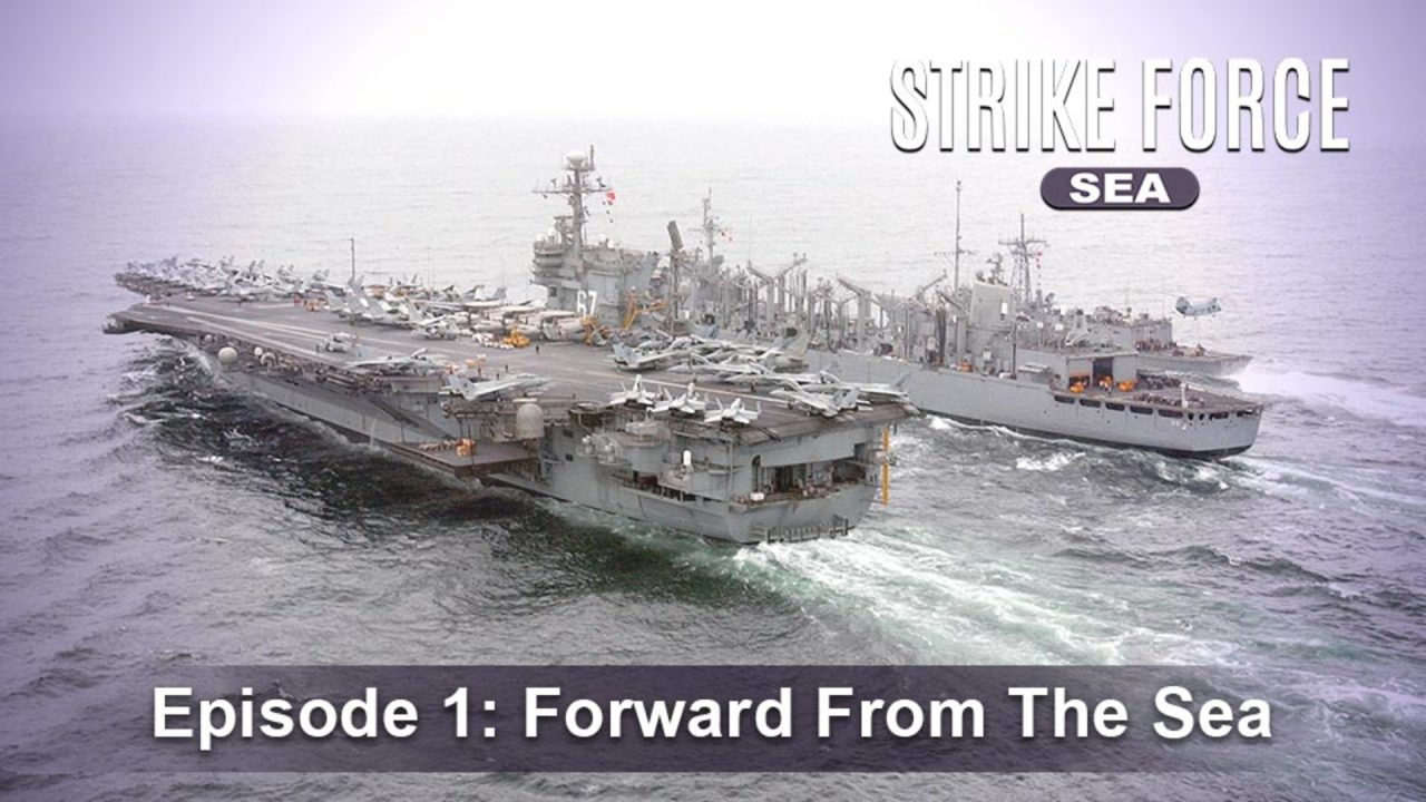 Strike Force – Sea – Episode 1: Forward From The Sea