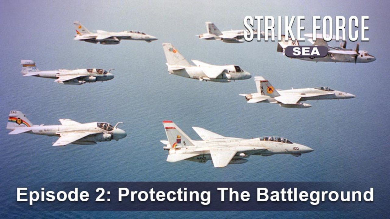 Strike Force – Sea – Episode 2: Protecting The Battleground