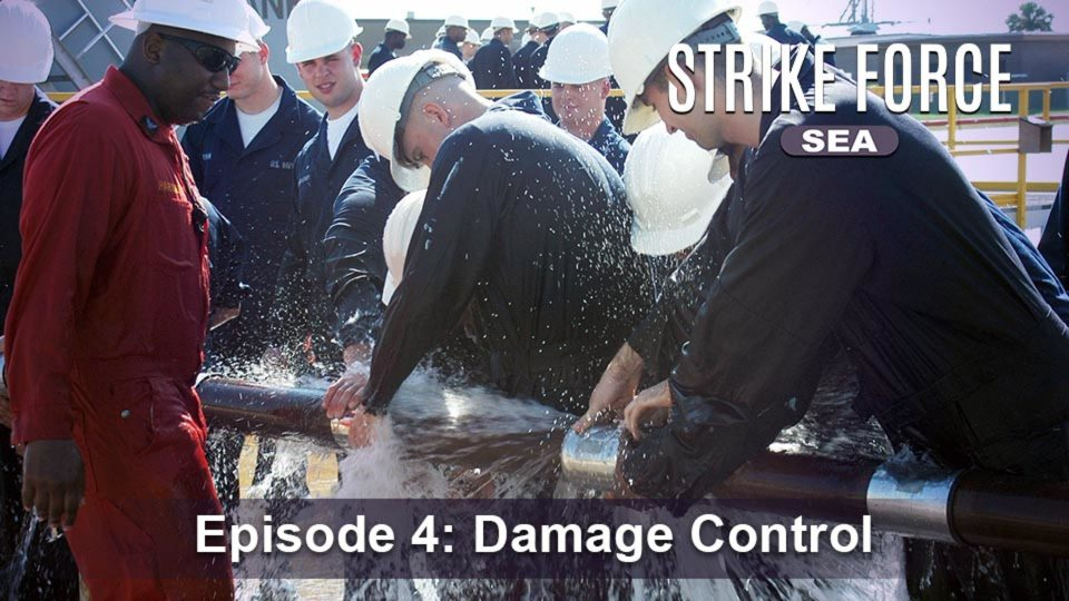 Strike Force – Sea – Episode 4: Damage Control