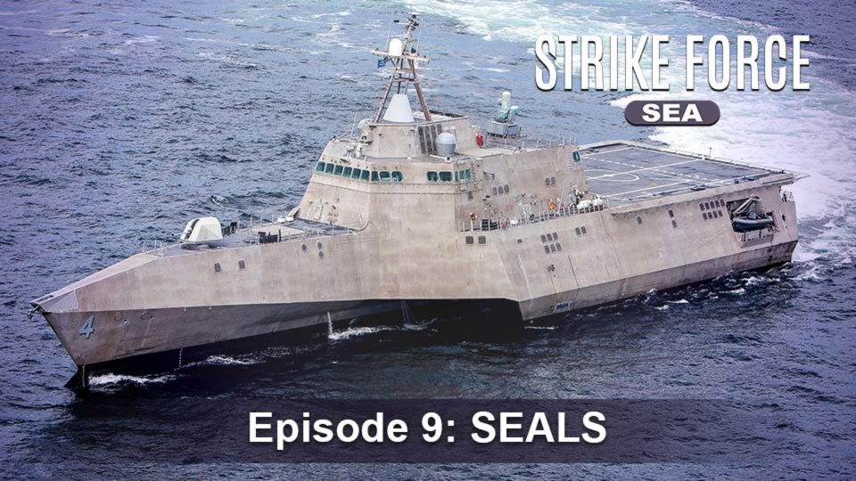 Strike Force – Sea – Episode 9: SEALS