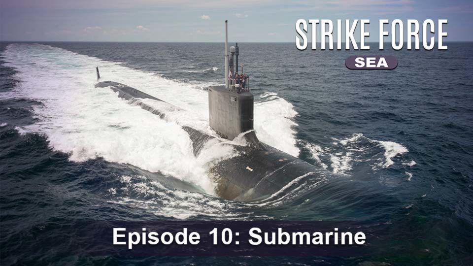 Strike Force – Sea – Episode 10: Submarine