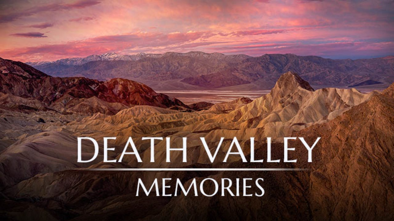Tales From Death Valley – Episode 1: Death Valley Memories