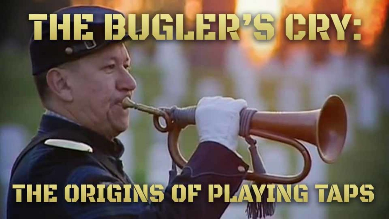 Bugler's Cry: The Origin Of Sounding Taps