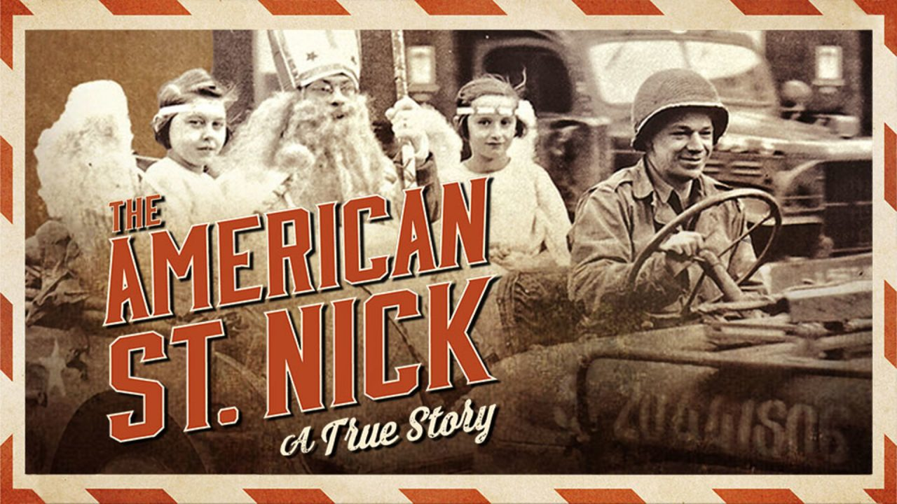 The American St. Nick The True Story of American G.I.'s