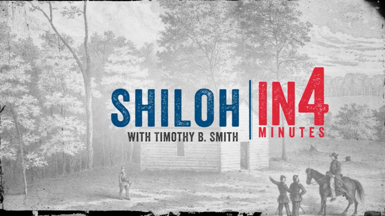 The Battle of Shiloh: The Civil War in Four Minutes