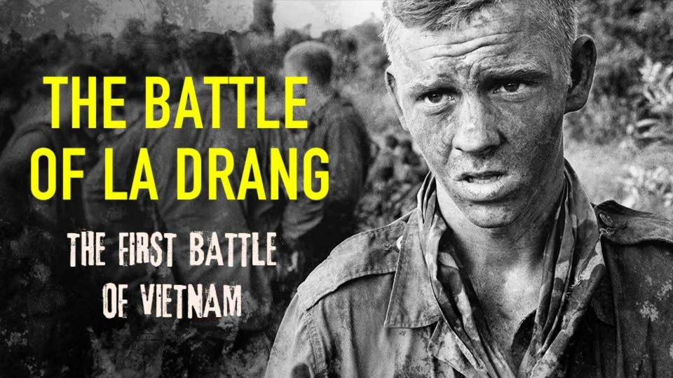 The First Battle of Vietnam: The Battle of la Drang