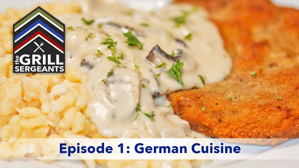 The Grill Sergeants – Episode 1: German Cuisine