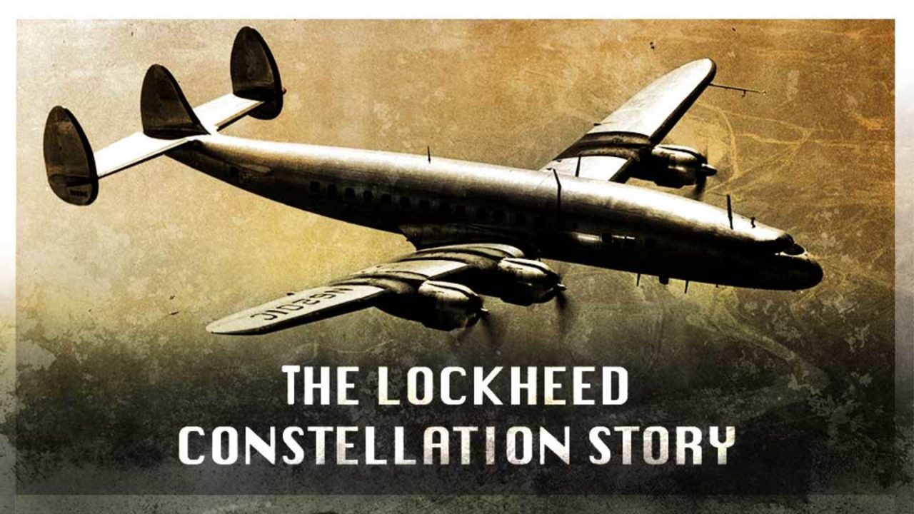 The Lockheed Constellation Story