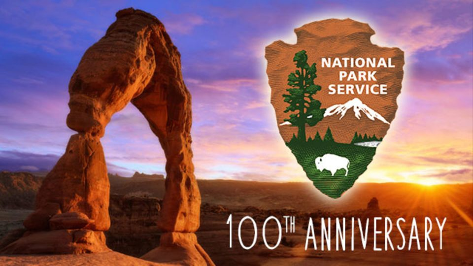 The National Park Service – 100th Anniversary