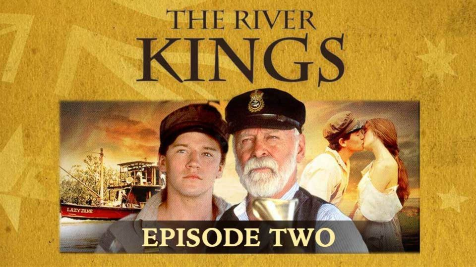 The River Kings – Episode 2
