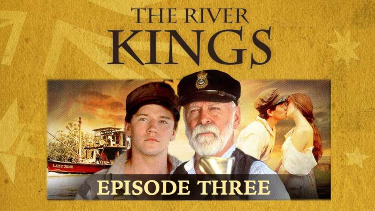The River Kings – Episode 3