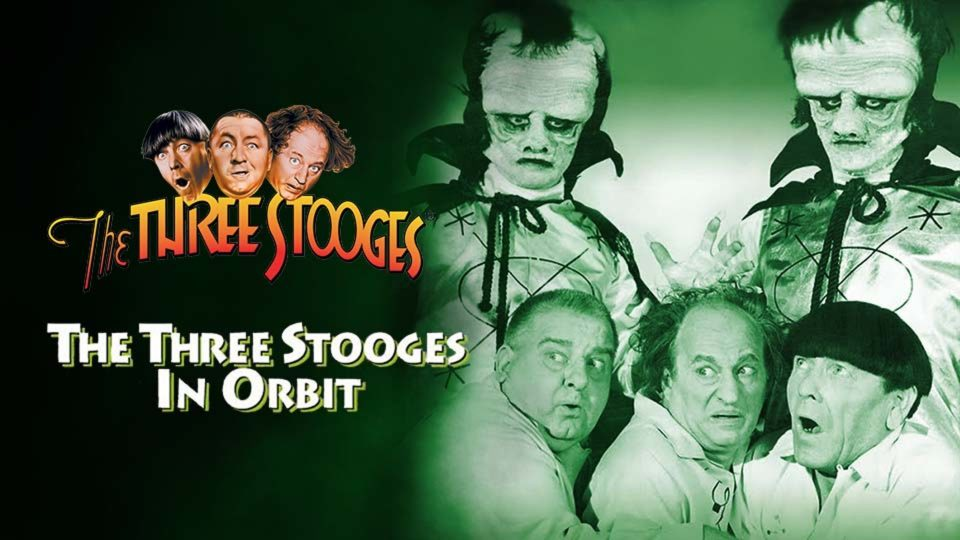 In Orbit – The Three Stooges