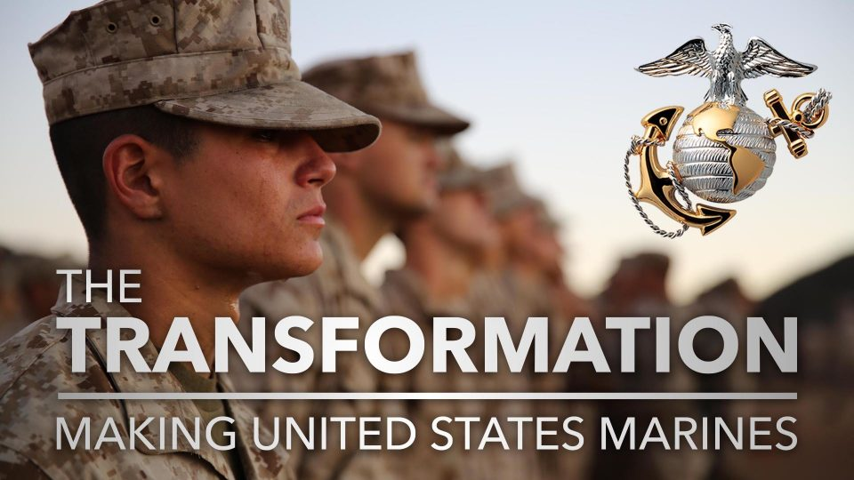 The Transformation – Making United States Marines