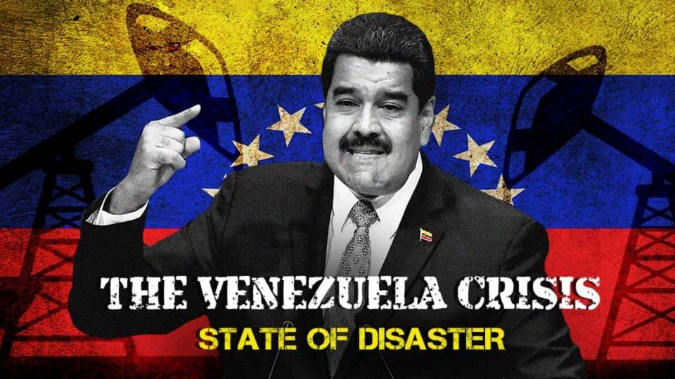 The Venezuela Crisis: State Of Disaster