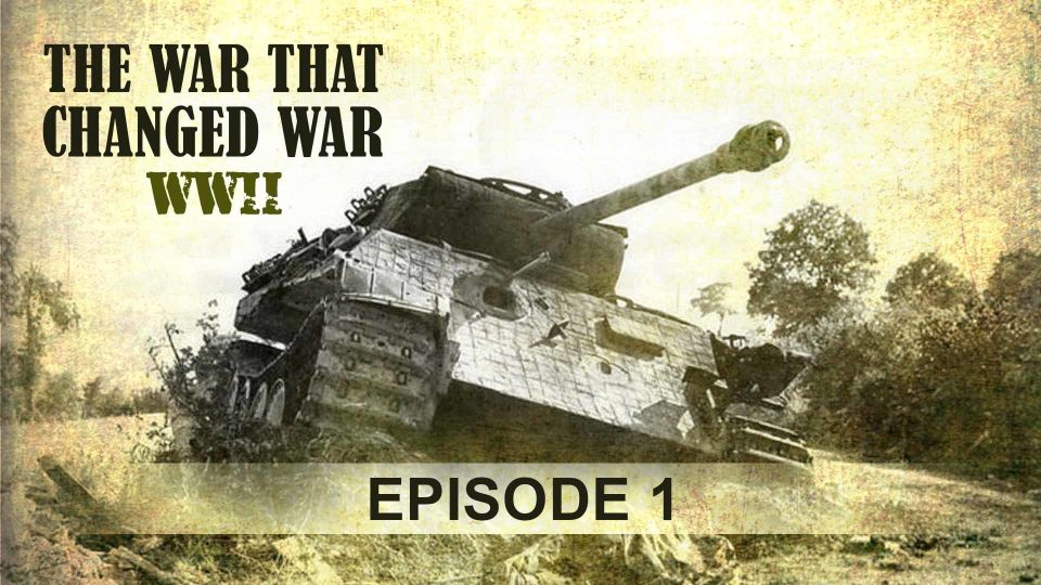 The War That Changed War – Episode 1