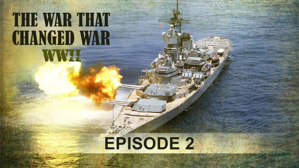 The War That Changed War – Episode 2