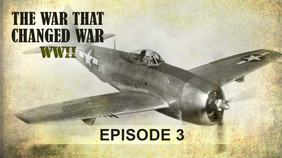 The War That Changed War – Episode 3