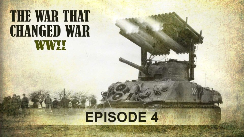 The War That Changed War – Episode 4